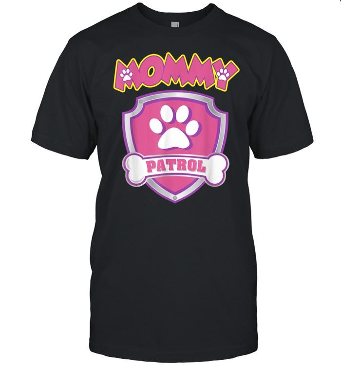 Mommy Patrol Dog Mom, Dad shirt Classic Men's T-shirt