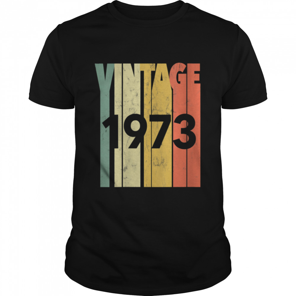Vintage Retro Made In 1973 Classic 48th Birthday Shirt