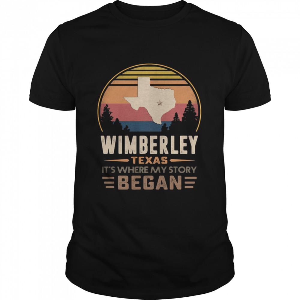 Wimberley Texas It's Where My Story Began Vintage Shirt