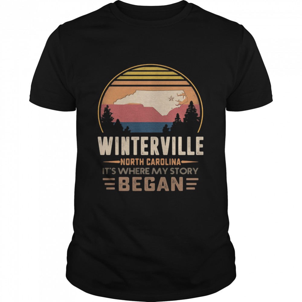 Winterville North California It's Where My Story Began Vintage  Classic Men's T-shirt
