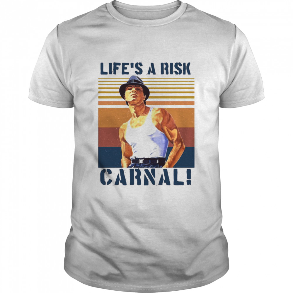 Life's A Risk Carnal Vintage T-shirt