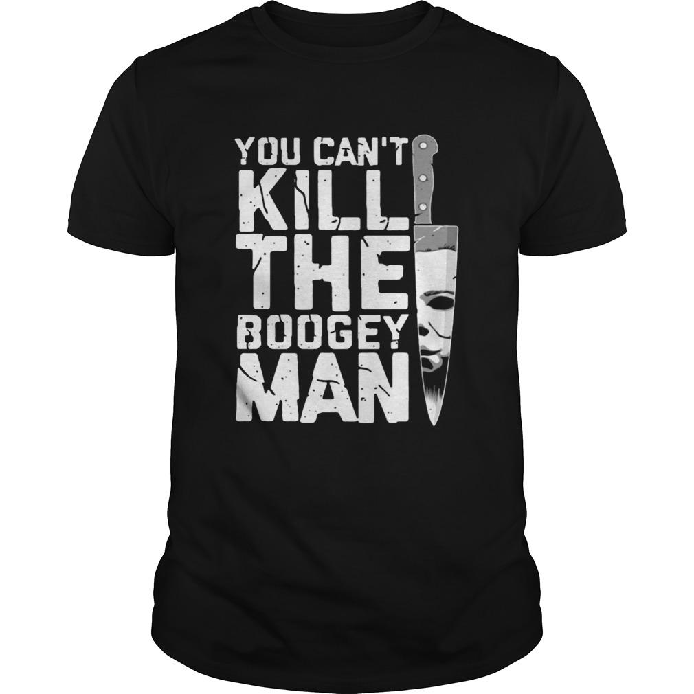 Michael Myers You Cant Kill The Boogeyman shirt Classic Men's