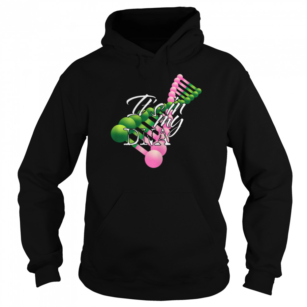 Pink and Green It's In My DNA Sorority shirt Unisex Hoodie