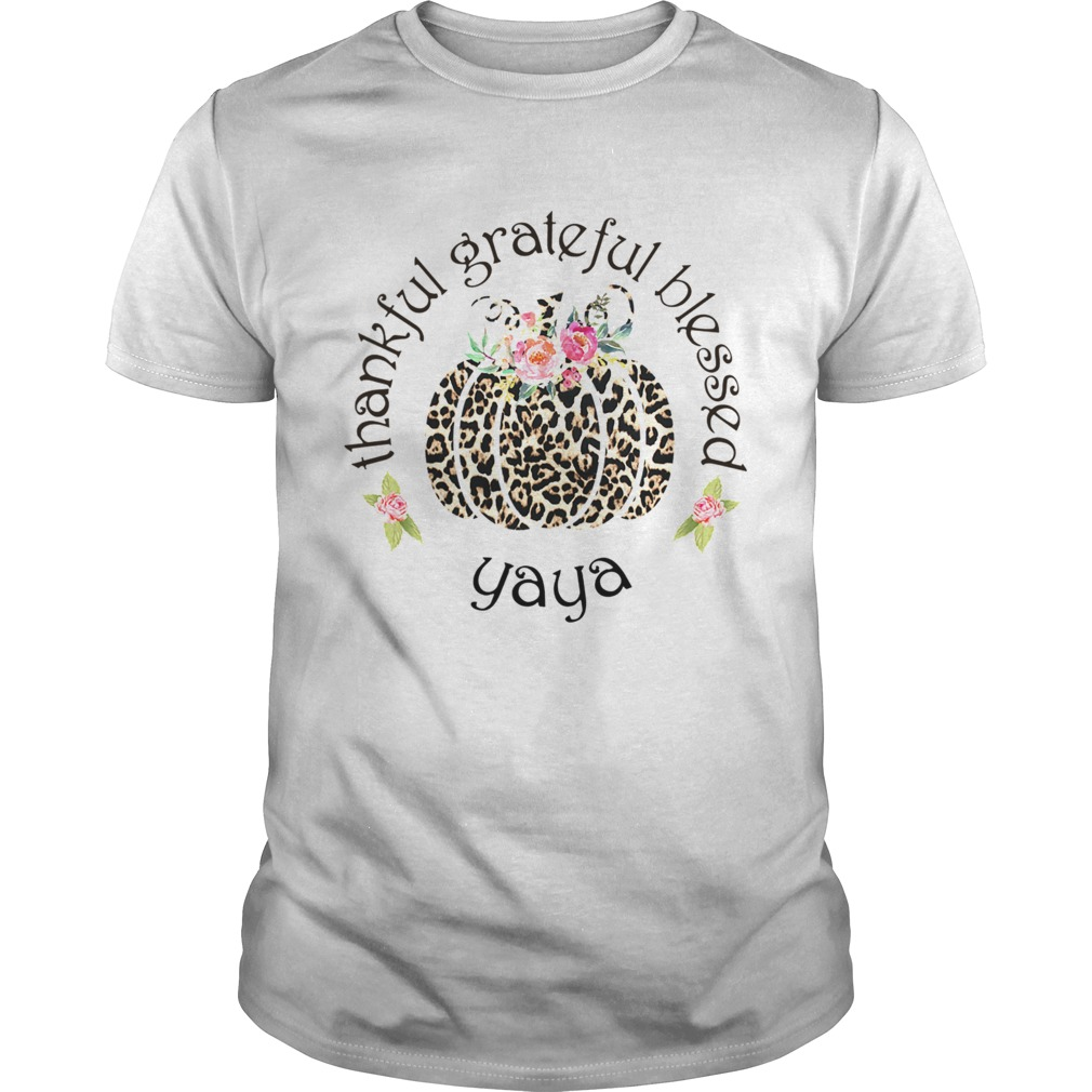 Thankful grateful blessed yaya shirt Classic Men's