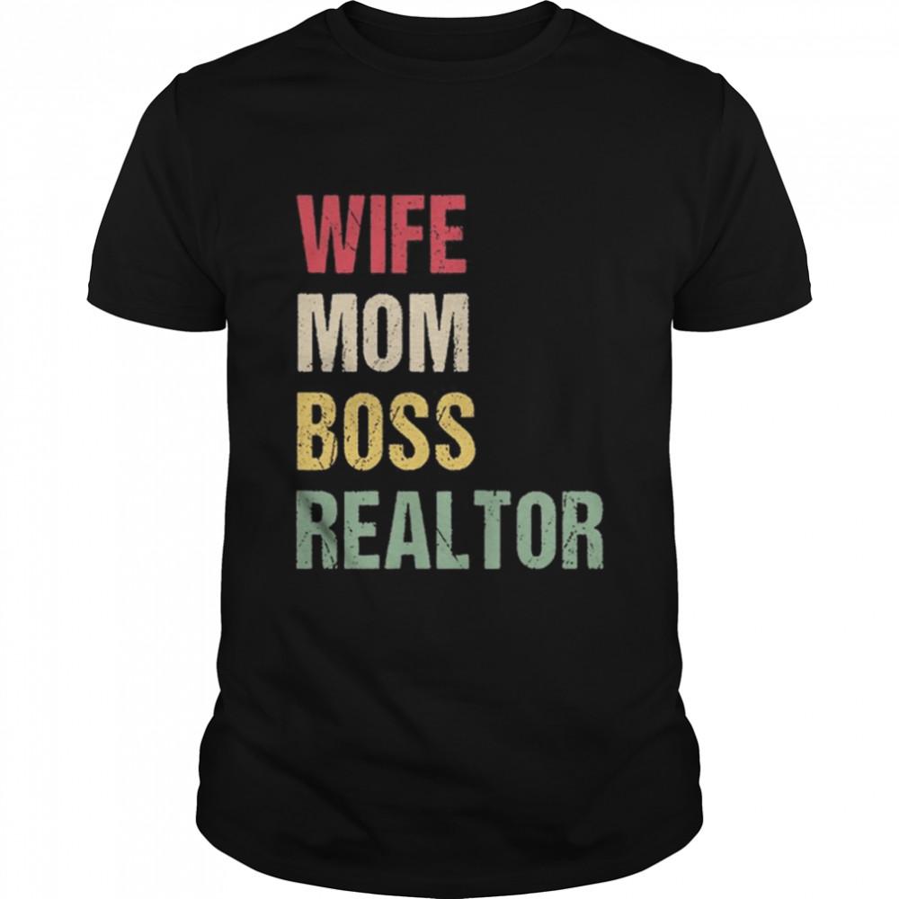 Vintage Wife Mom Boss Realtor shirt
