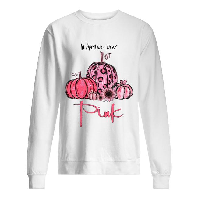 Pumpkin And Sunflower Breast Cancer Awareness In April We Wear Pink shirt Classic Men's