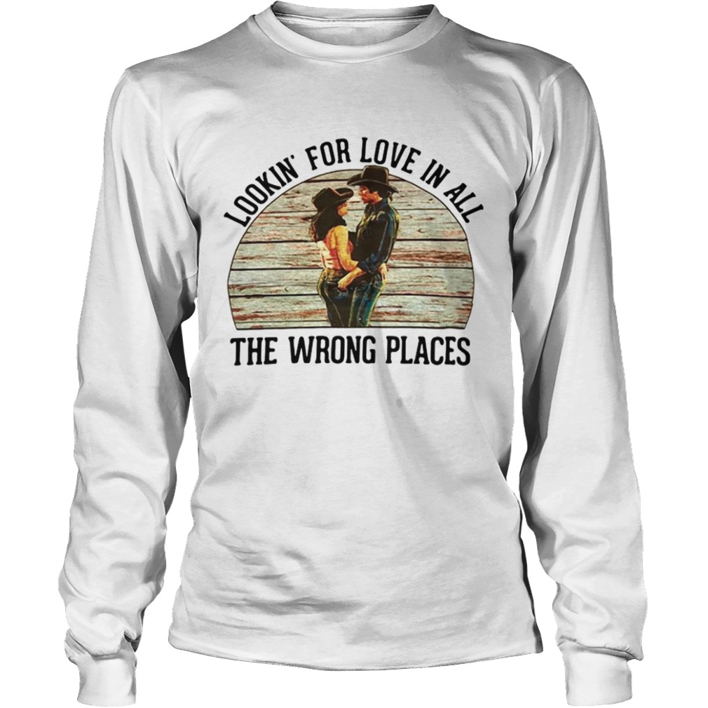 urban cowboy lookin for love in all the wrong places  longsleeve