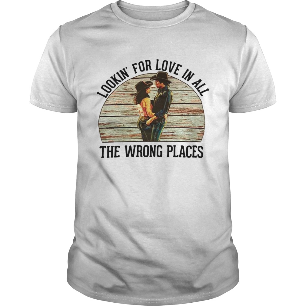 Urban Cowboy Lookin for love in all the wrong places shirt Classic Men's