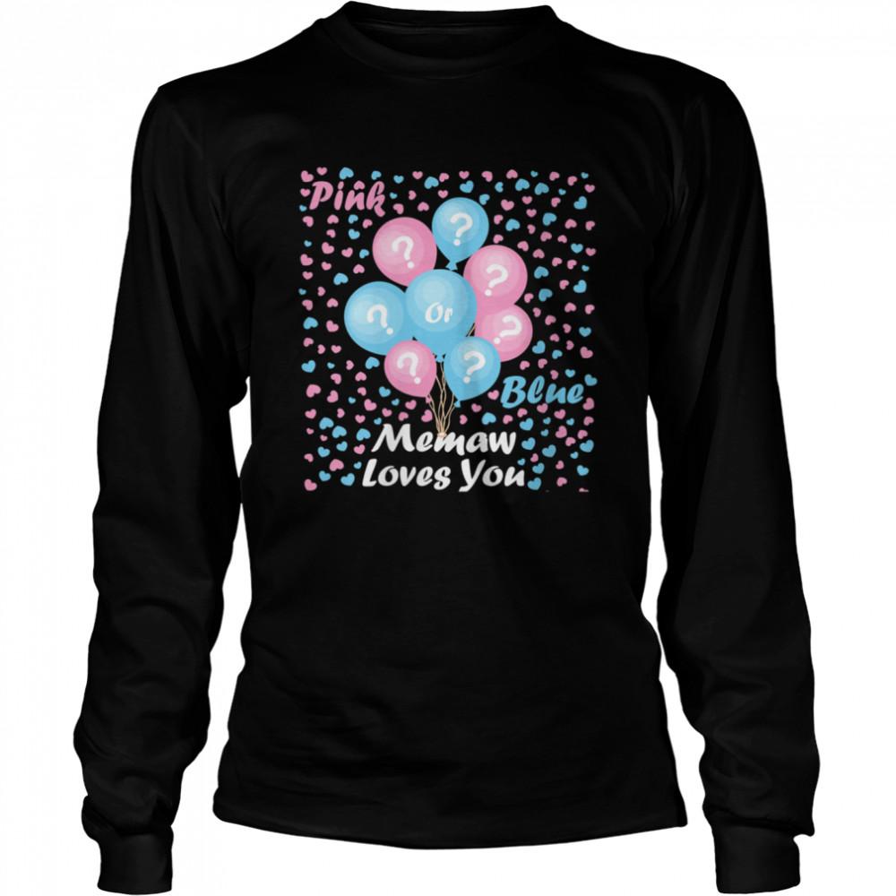 Gender Reveal Pink or blue mommy loves you  Long Sleeved T-shirt