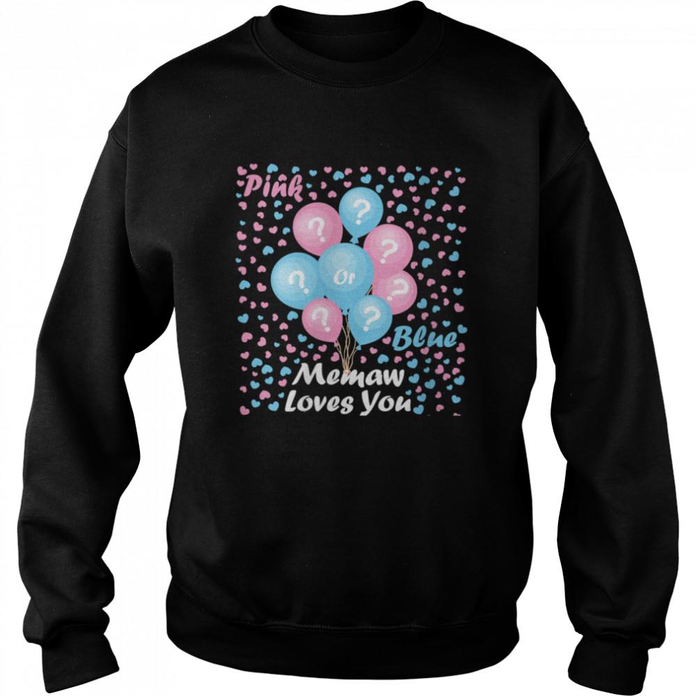 Gender Reveal Pink or blue mommy loves you  Unisex Sweatshirt