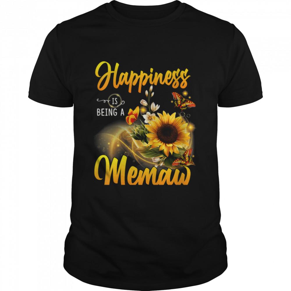 Happiness is Being a Memaw cute Sunflowers Butterflies shirt