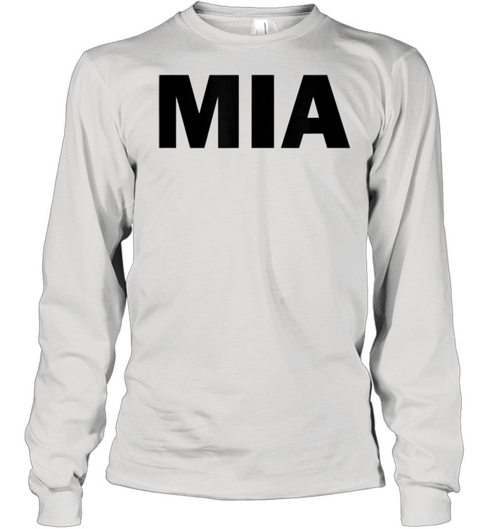 MIA  Long Sleeved T-shirt