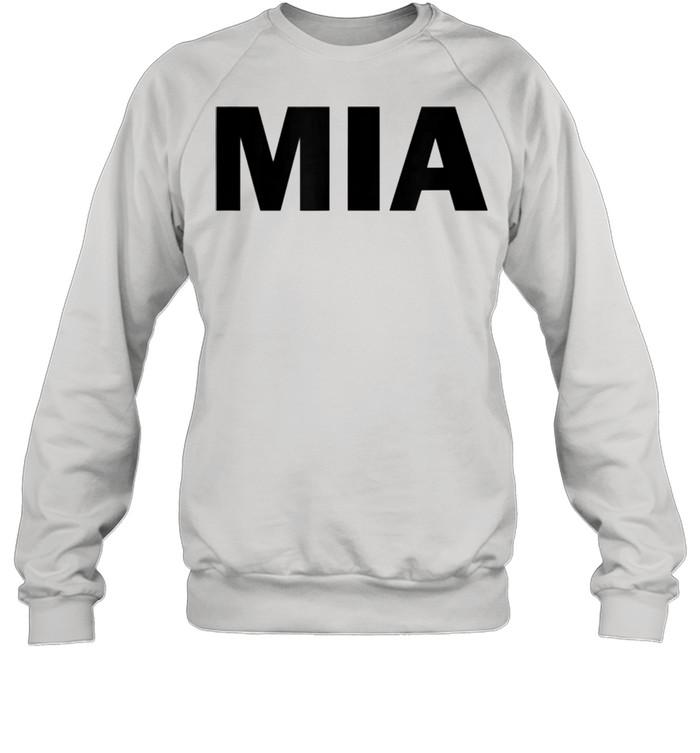 MIA  Unisex Sweatshirt
