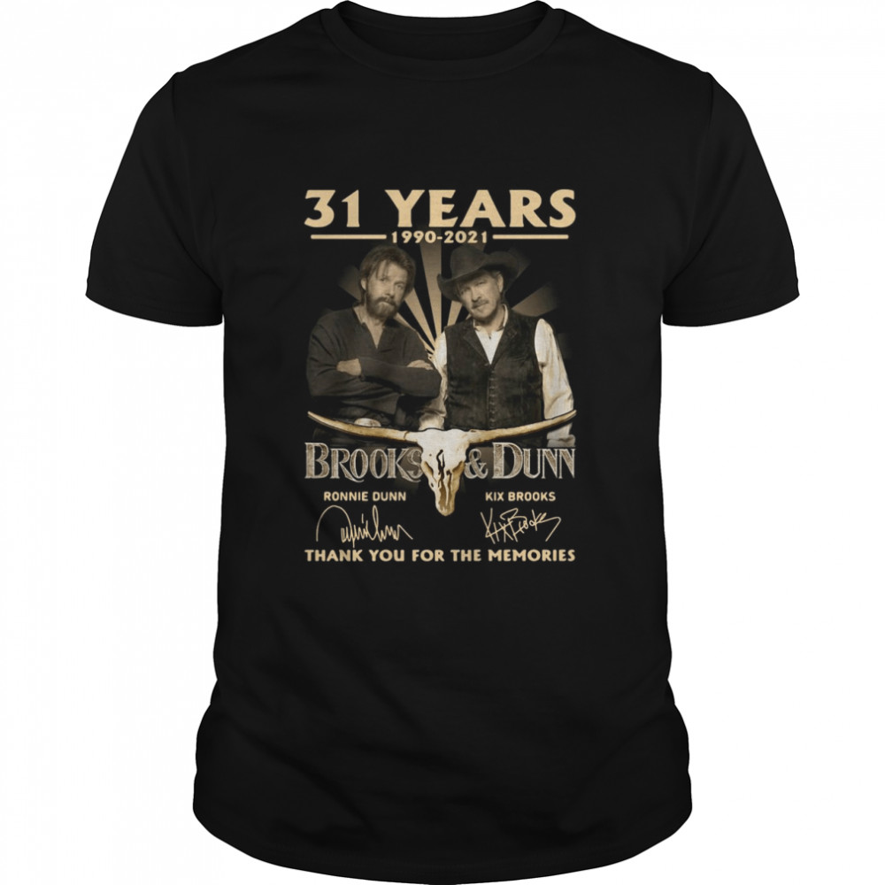 31 Years 1990 2021 Brooks And Dunn Signatures Thank You For The Memories T-shirt