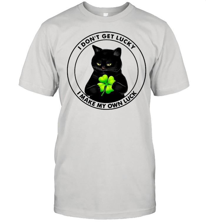 Black Cat I Don't Get Lucky I Make My Own Luck shirt Classic Men's T-shirt