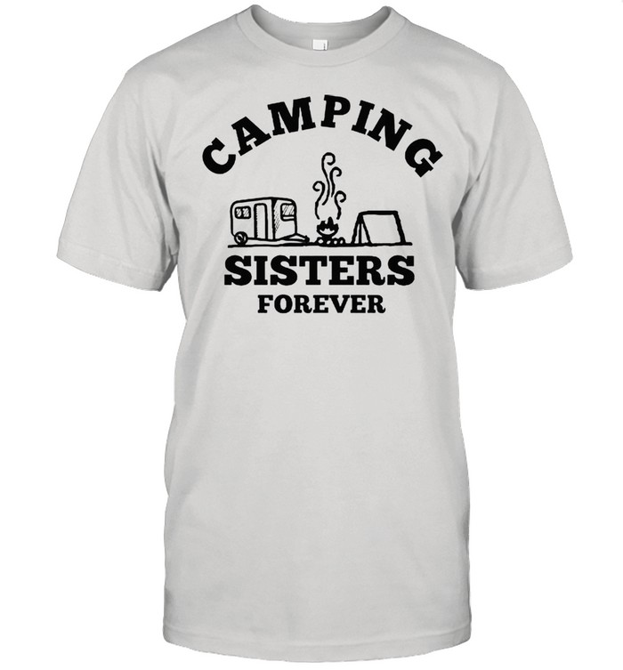 Camping sisters forever shirt Classic Men's T-shirt