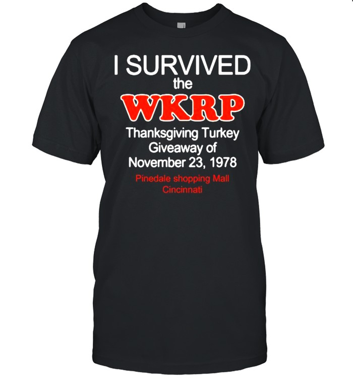 I survived the wkrp turkey drop thanksgiving turkey shirt Classic Men's T-shirt