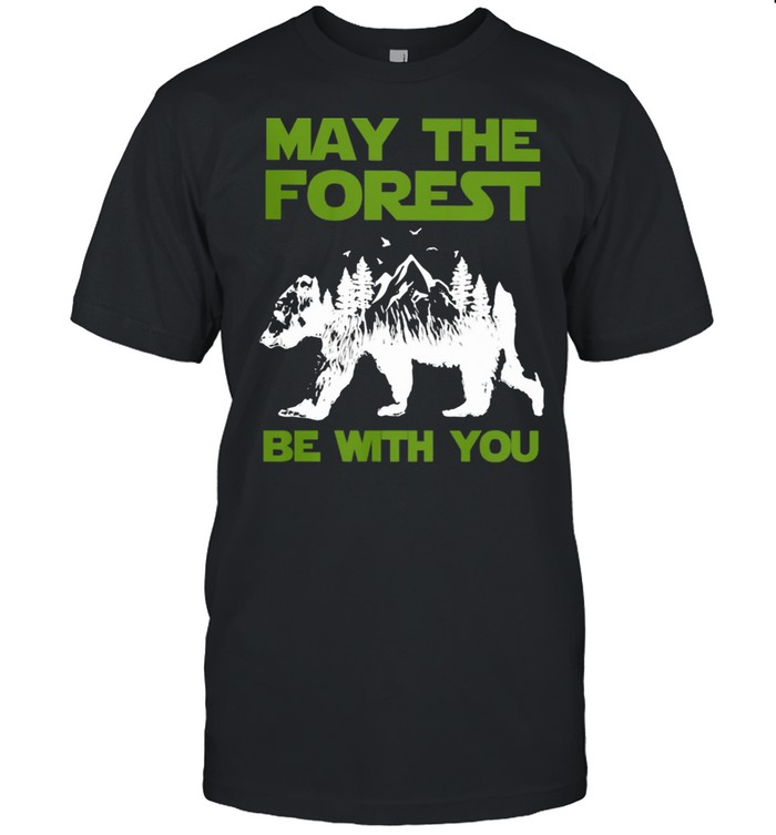 May The Forest Be With You Bear Mountain  Classic Men's T-shirt