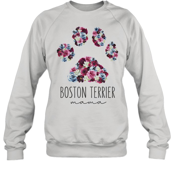Boston Terrier Mama Floral Paw Dog Mom  Unisex Sweatshirt