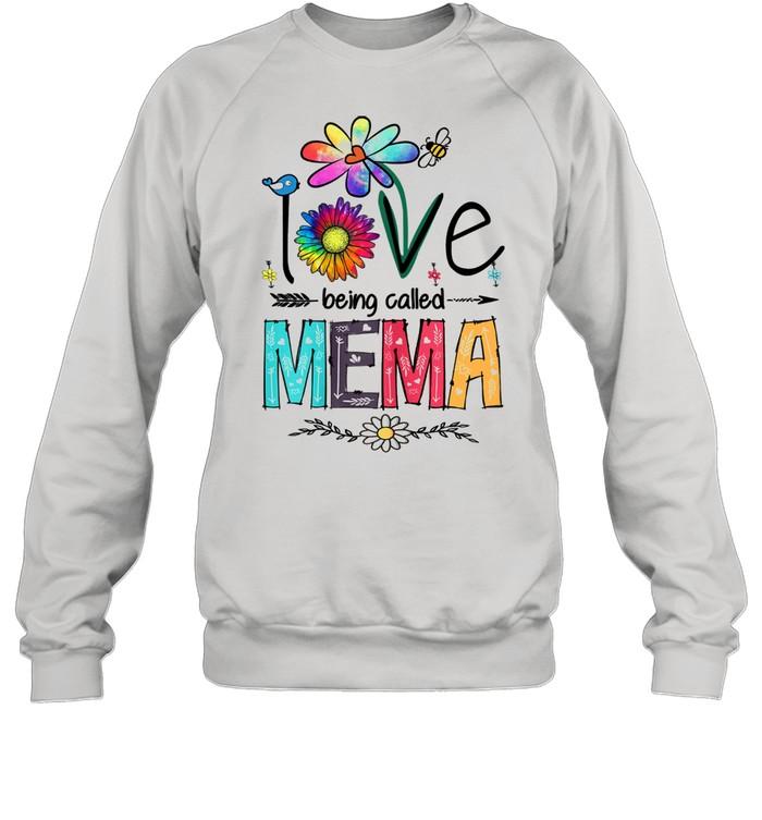 i love being called mema daisy flower mothers day  unisex sweatshirt