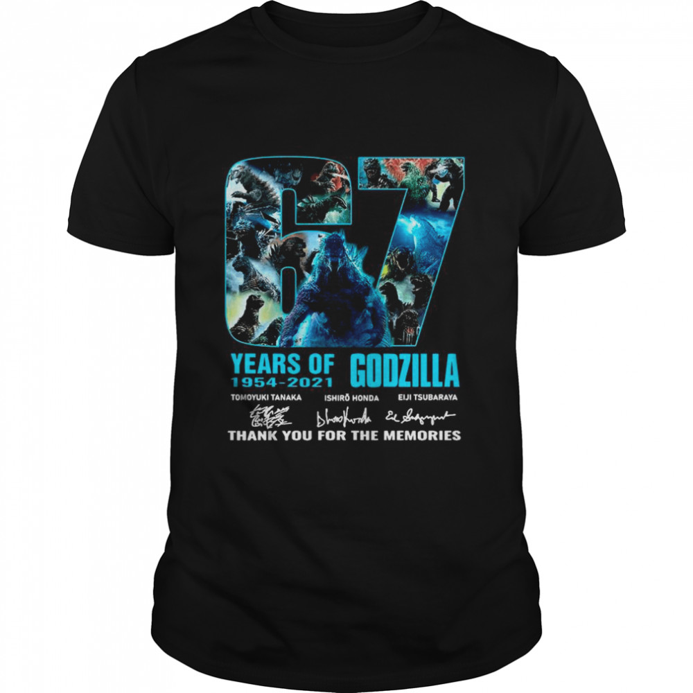 The Godzilla 67 Years 1954 2021 Signatures Thank You For The Memories shirt