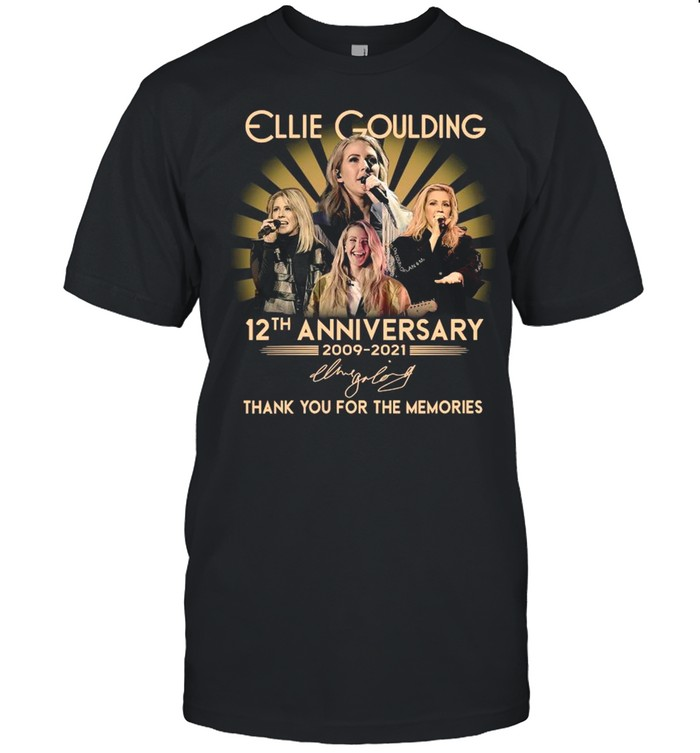 12th Anniversary 2009 2021 Of The Ellie Goulding Signature Thank You For The Memories shirt Classic Men's T-shirt