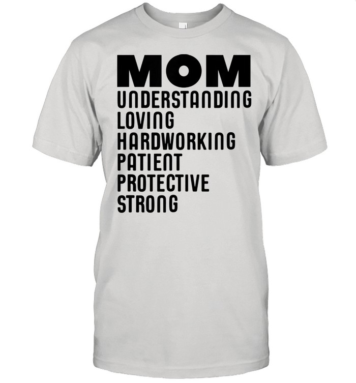 Mom Qualities Mother's Day shirt Classic Men's T-shirt