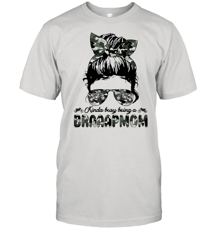 Kinda Busy Being A Braaapmom Girl Camouflage  Classic Men's T-shirt