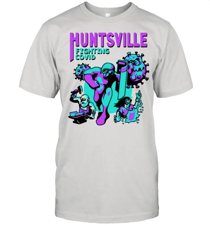 Huntsville fighting covid shirt Classic Men's T-shirt