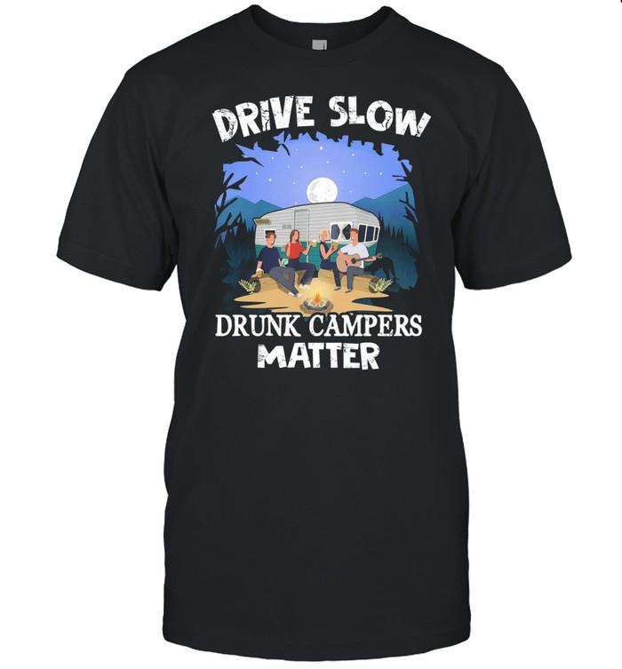 Drive Slow drunk campers matter shirt Classic Men's T-shirt