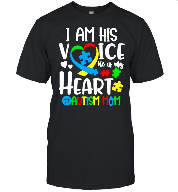 I Am His Voice He Is My Heart Autism Mom T-shirt Classic Men's T-shirt