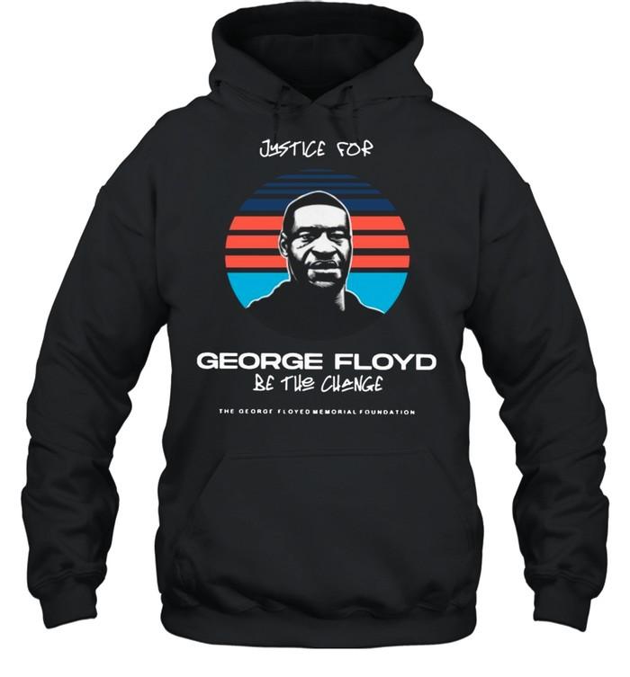 justice for george floyd be the change vintage shirt unisex hoodie