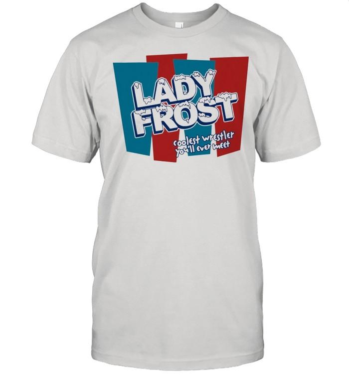 Lady frost coolest wrestler youll ever meet shirt Classic Men's T-shirt