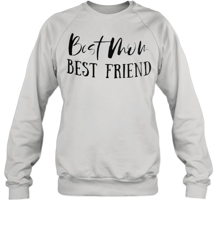 best mom best friend shirt unisex sweatshirt
