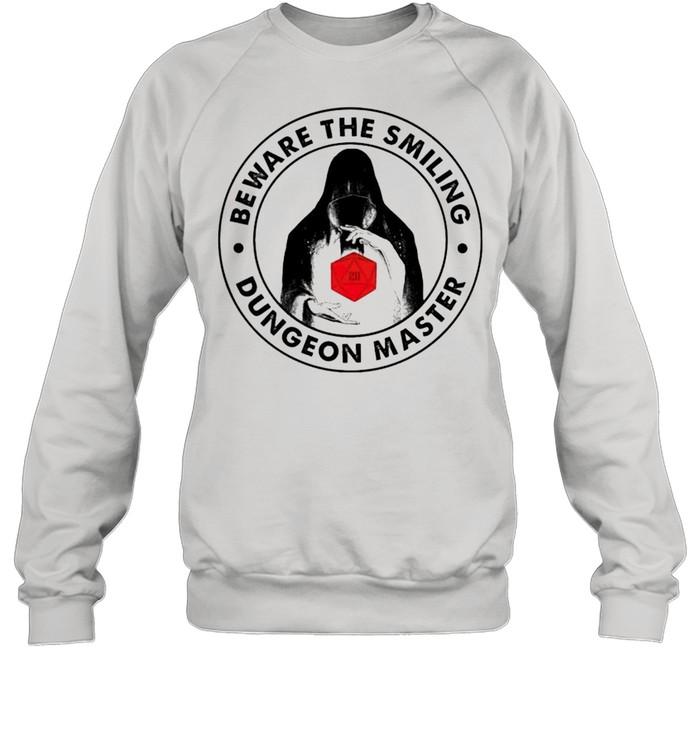 beware the smilling dungeon master shirt unisex sweatshirt