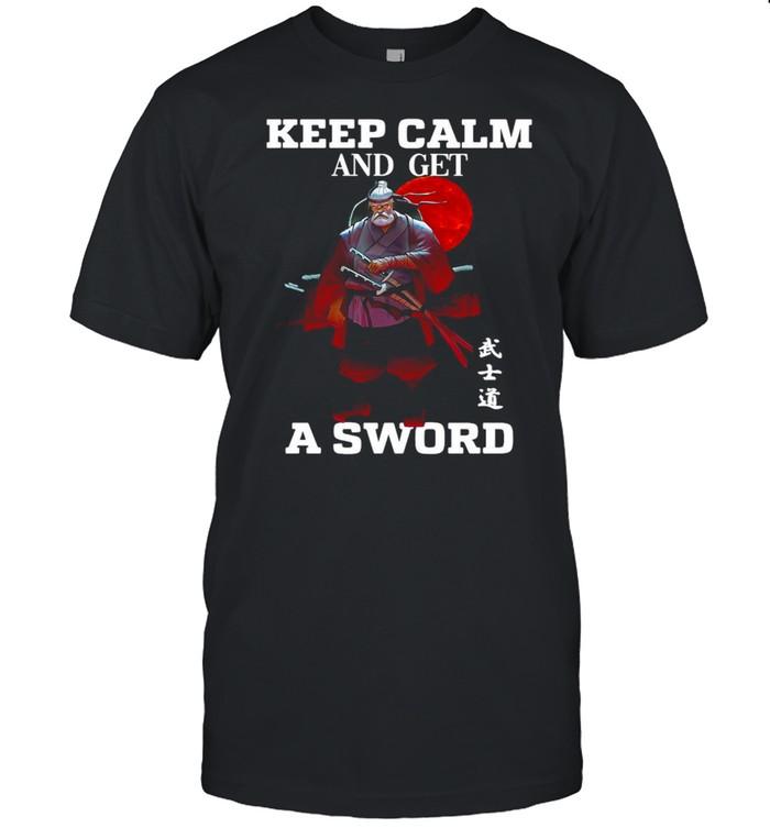 Keep Calm And Get A Sword T-shirt Classic Men's T-shirt