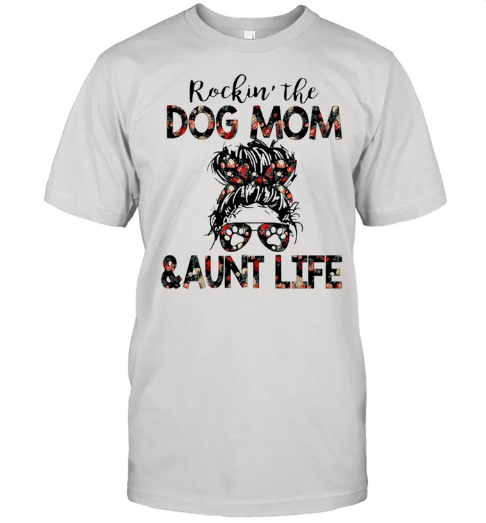 Rockin The Dog Mom And Aunt Life  Classic Men's T-shirt