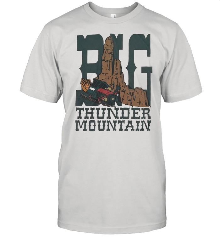 Big Thunder Mountain shirt Classic Men's T-shirt