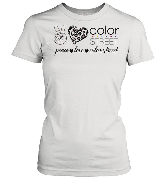 peace love color street shirt classic womens t shirt