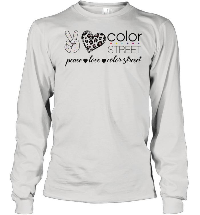 peace love color street shirt long sleeved t shirt