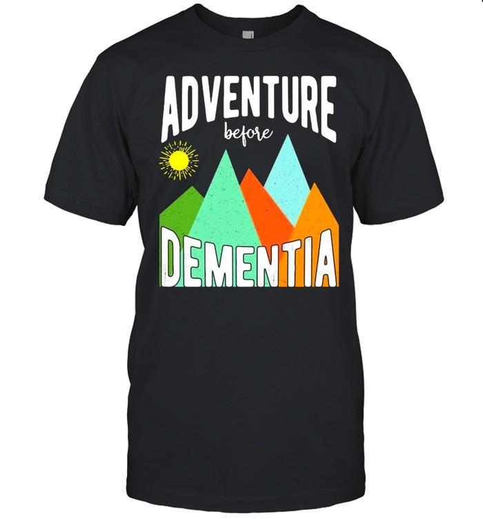 Adventure Before Dementia  Classic Men's T-shirt