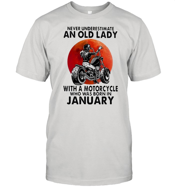 Never Underestimate An Old Lady With A Motorcycle Who Was Born In January Blood Moon  Classic Men's T-shirt