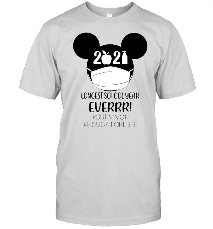 Mickey Mouse Face Mask 2021 Longest School Year Ever #survivor #educatorlife shirt Classic Men's T-shirt