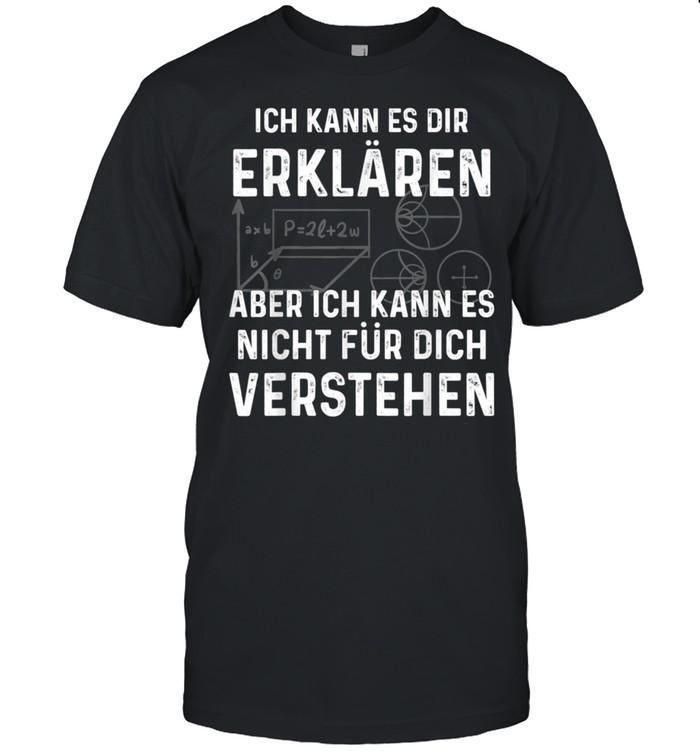 Erklären Verstehen Physik Informatiker shirt Classic Men's T-shirt