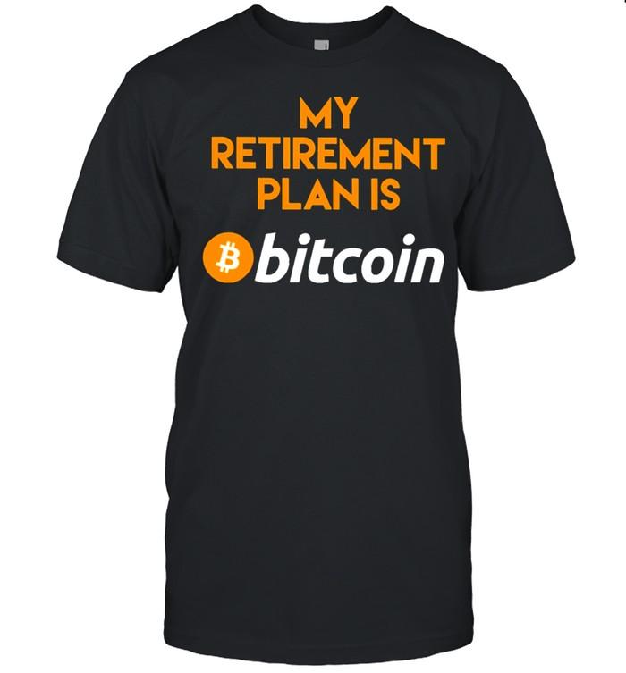 My retirement plan is bitcoin shirt Classic Men's T-shirt