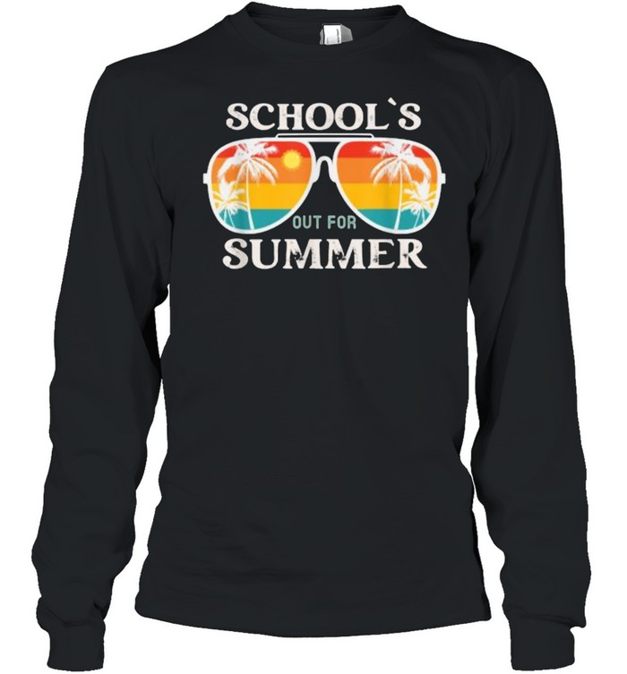 schools out for summer sunglasses vintage sun last day of school t  long sleeved t shirt
