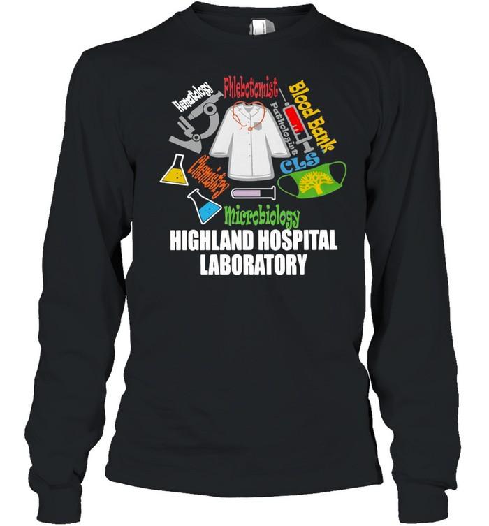 Blood Bank Microbiology Highland Hospital Laboratory T-shirt Long Sleeved T-shirt
