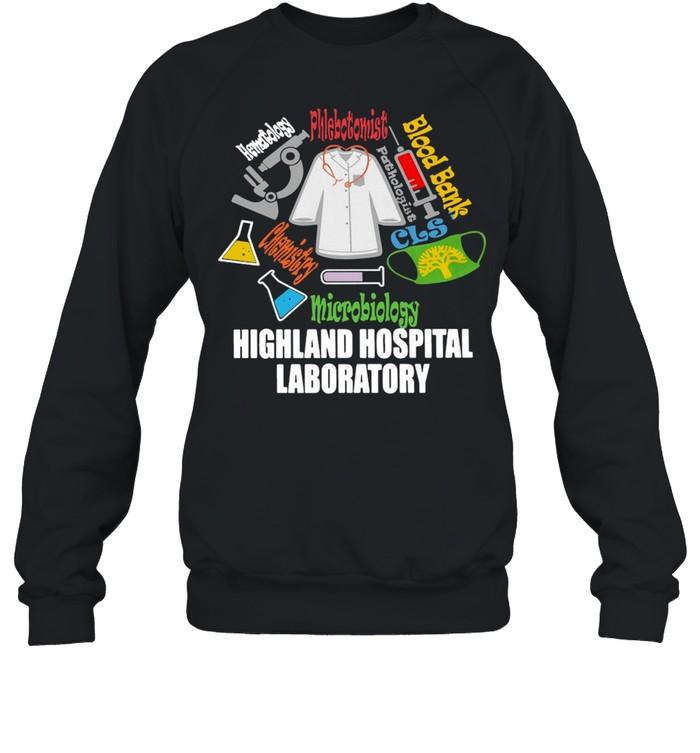 Blood Bank Microbiology Highland Hospital Laboratory T-shirt Unisex Sweatshirt
