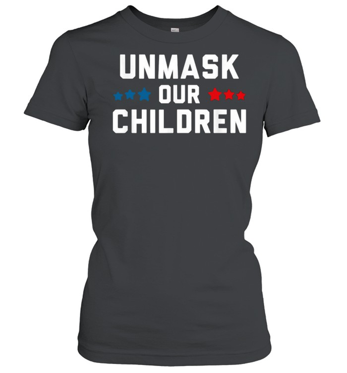 unmask our children election  classic womens t shirt