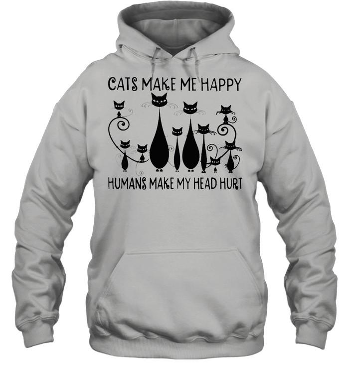 cats make me happy humans make my head hurt shirt unisex hoodie